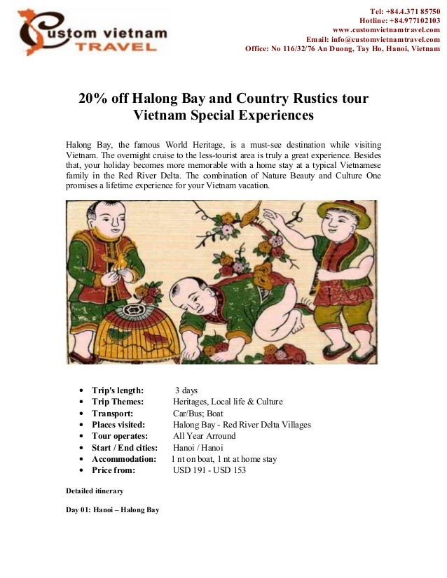 20% off Halong Bay and Country Rustics tour Vietnam Special Experiences Halong Bay, the famous World Heritage, is a must-s...