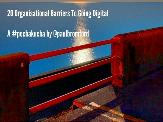 20 Organisational Barriers To Going Digital