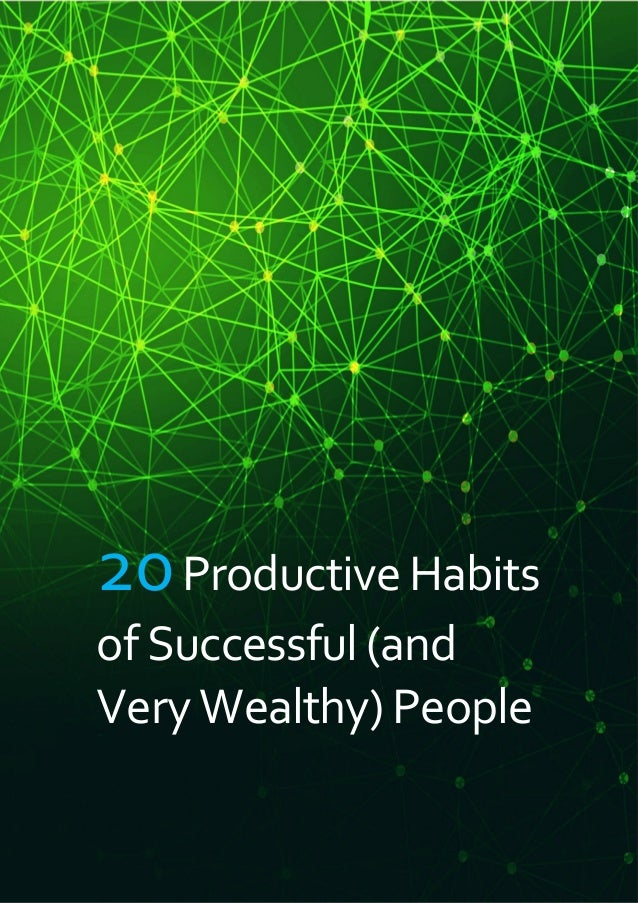 "SHARED. EMMANUEL ""MANNY"" OMIKUNLE SHARED: BJ MANNYST (BJMANNYST.COM) 20ProductiveHabits ofSuccessful (and VeryWealthy)Peop..."