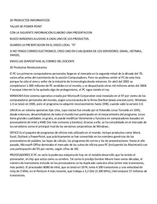 20 PRODUCTOS INFORMATICOS TALLER DE POWER POINT CON LA SIGUIENTE INFORMACION ELABORO UNA PRESENTACION BUSCO IMÁGENES ALUSI...