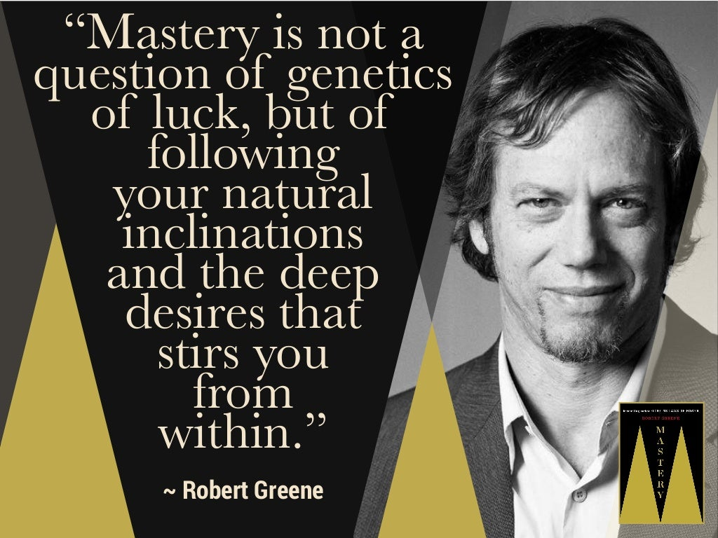 """""""Mastery is not a question"""