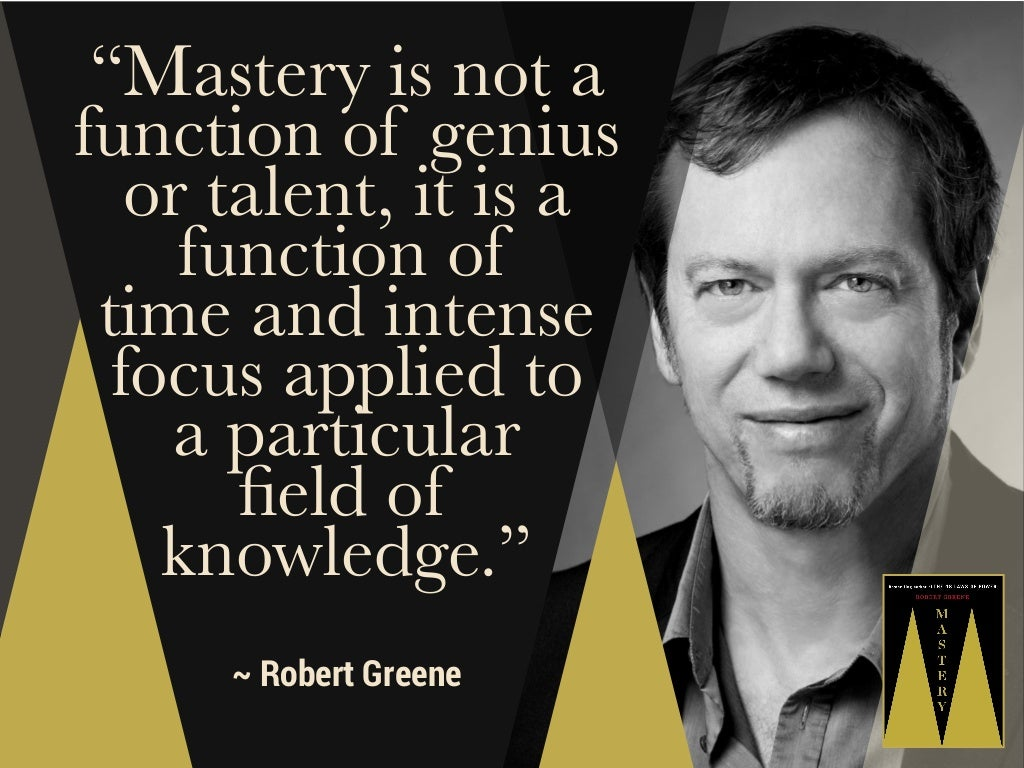 """""""Mastery is not a function"""