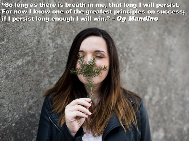 """""""""""So long as there is breath in me, that long I will persist.So long as there is breath in me, that long I will persist. F..."""