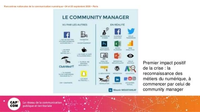 CM MOUNIR Rencontres nationales de la communication numérique • 24 et 25 septembre 2020 • Paris Premier impact positif de ...
