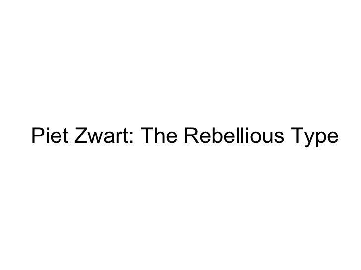 Piet Zwart: The Rebellious Type