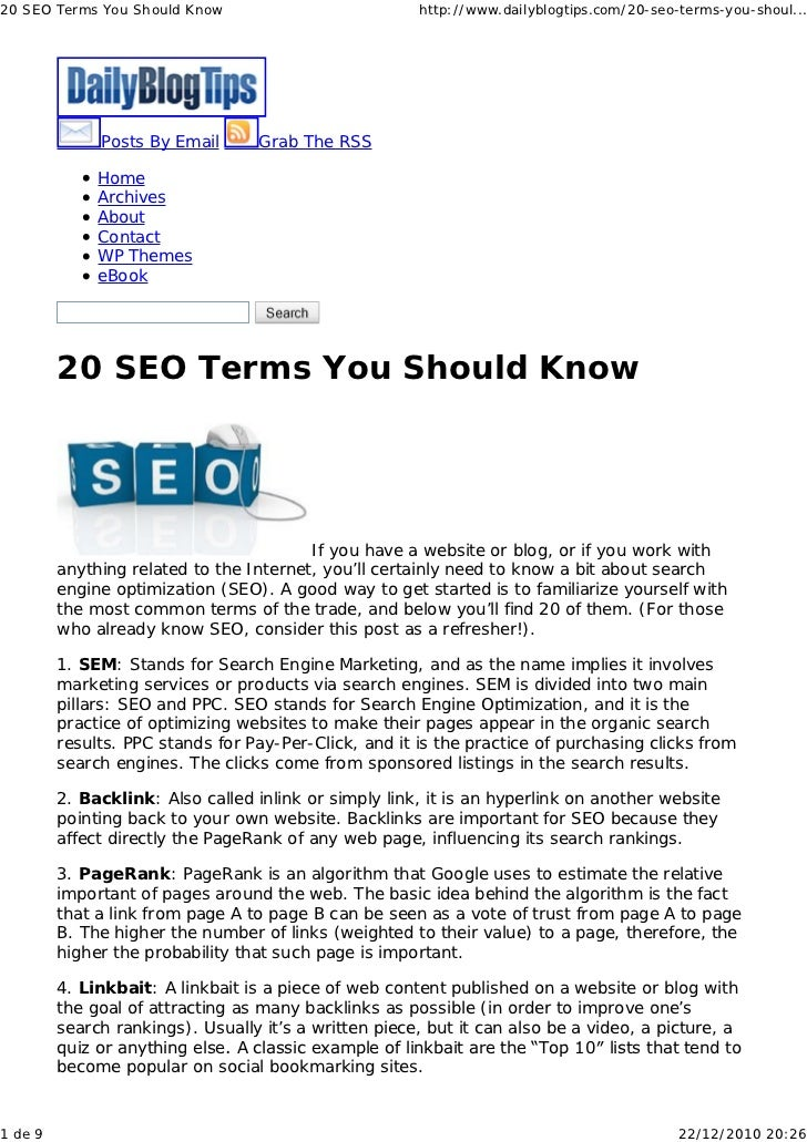 20 SEO Terms You Should Know                           http://www.dailyblogtips.com/20-seo-terms-you-shoul...             ...