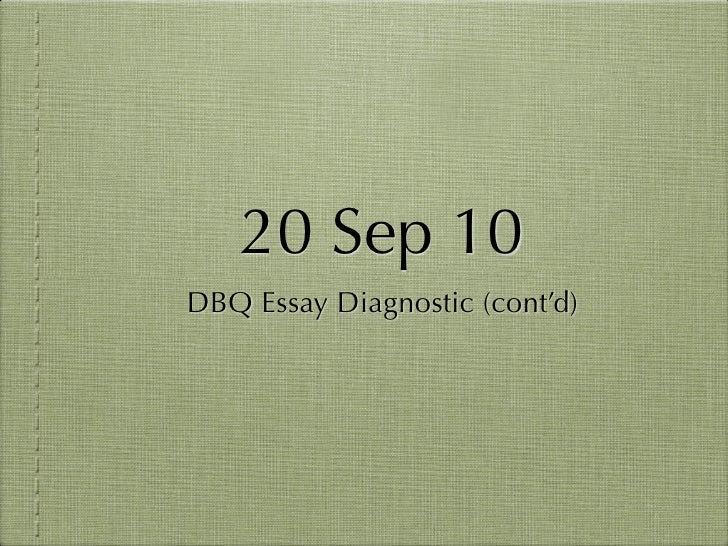 20 Sep 10 DBQ Essay Diagnostic (cont'd)