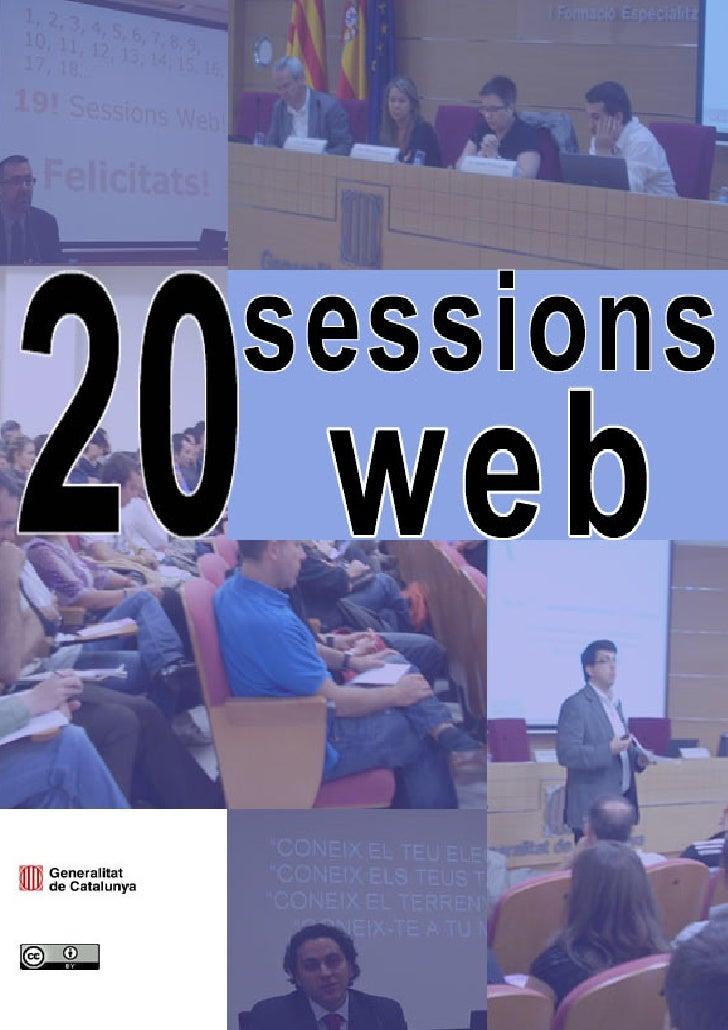 Sessions web (2005 – 2010) de la Generalitat de Catalunya al Centre d'Estudis Jurídics i Formació Especialitzada (Departam...