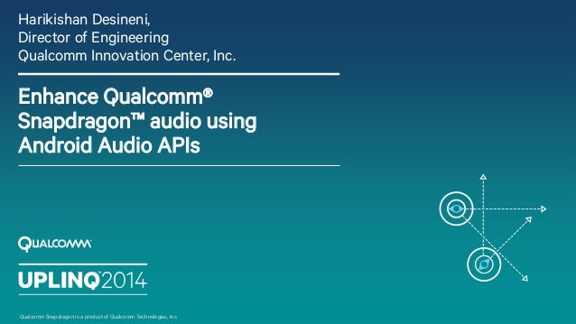 Enhance Qualcomm Snapdragon Audio using Native Android Audio