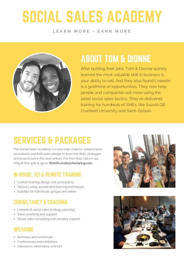 SOCIAL SALES ACADEMY L E A R N M O R E - E A R N M O R E ABOUTTOM& DIONNE After quitting their jobs, Tom & Dionne quickl...