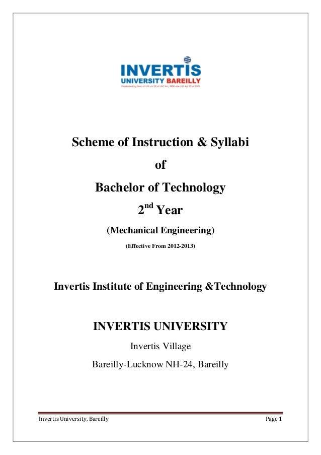 Invertis University, Bareilly Page 1 Scheme of Instruction & Syllabi of Bachelor of Technology 2nd Year (Mechanical Engine...