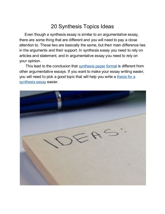 Synthesis Topics Ideas For Your Synthesis Essay