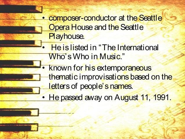 His compositional output includes: – A laJuventud Filipina, – BailesdeAyer, – Capriceon aFolksong, – Cello Sonata, – Ibong...