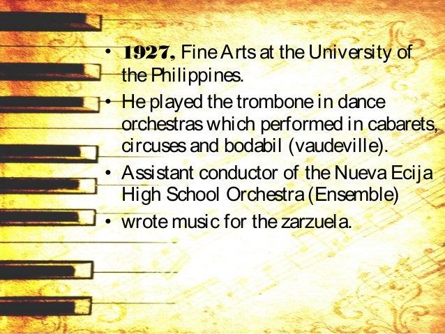 • Conservatory of Music, University of thePhilippines, wherehestudied under National ArtistsCol. Antonio Buenaventuraand A...