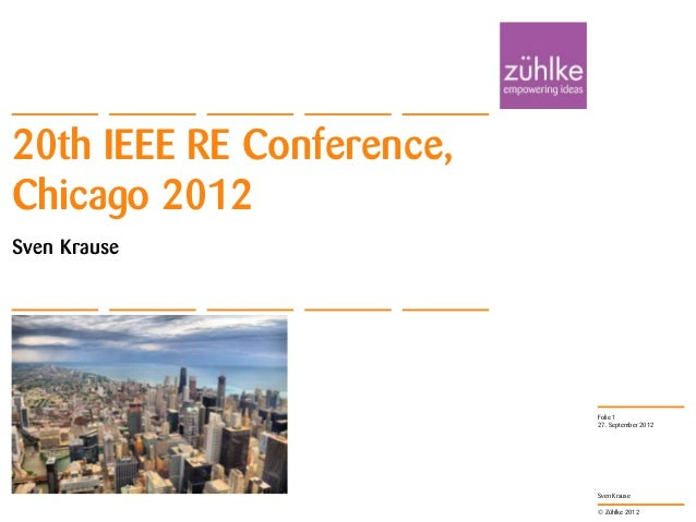 20th IEEE RE Conference,Chicago 2012Sven Krause                           Folie 1                           27. September ...