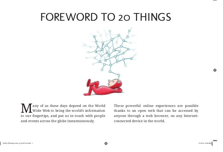 Foreword to 20 Things                      M       any of us these days depend on the World                              W...