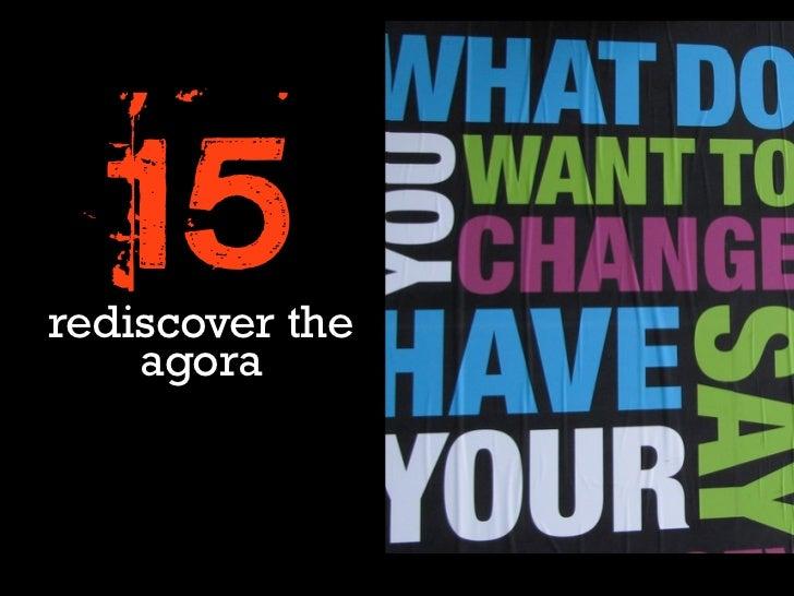 15rediscover the    agora