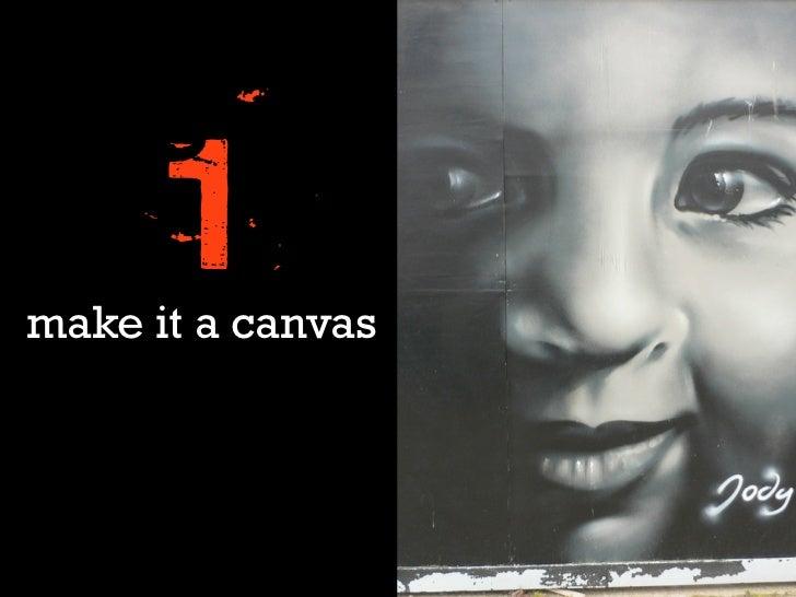 1make it a canvas