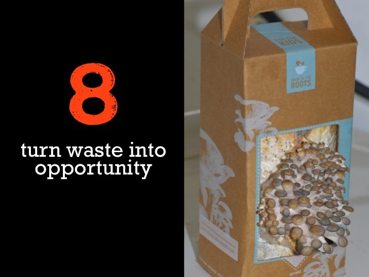 8turn waste into  opportunity