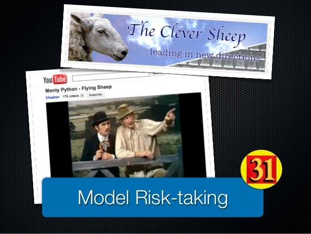 Model Risk-taking