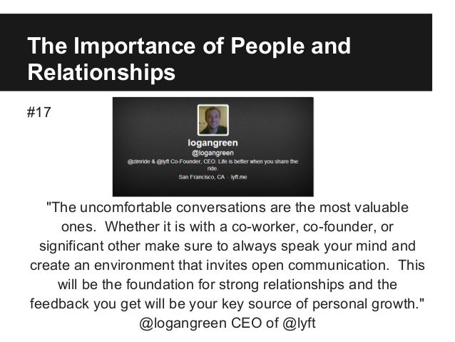 "The Importance of People and Relationships #17 ""The uncomfortable conversations are the most valuable ones. Whether it is ..."