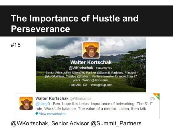 The Importance of Hustle and Perseverance #15 @WKortschak, Senior Advisor @Summit_Partners