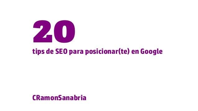 tips de SEO para posicionar(te) en Google 20 CRamonSanabria