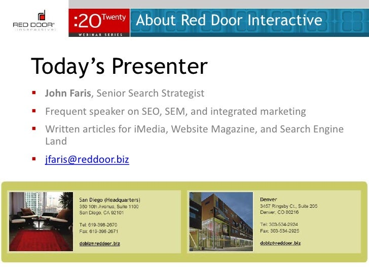 About Red Door Interactive<br />Today's Presenter<br /><ul><li>John Faris, Senior Search Strategist