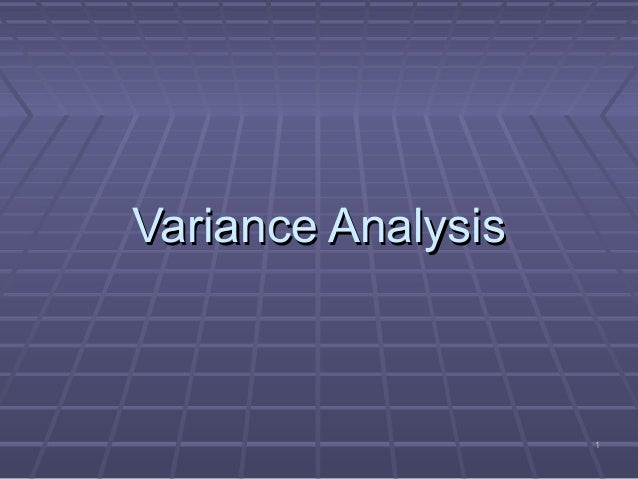 analysis of variance Estimation and testing of the effects of multiple treatments, usually including  appropriate replication, can be done using analysis of variance.