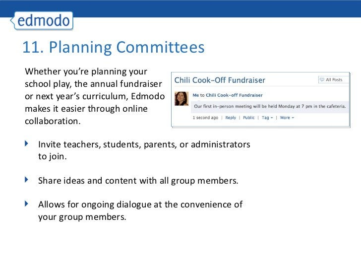 <ul><li>Whether you're planning your school play, the annual fundraiser or next year's curriculum, Edmodo makes it easier ...