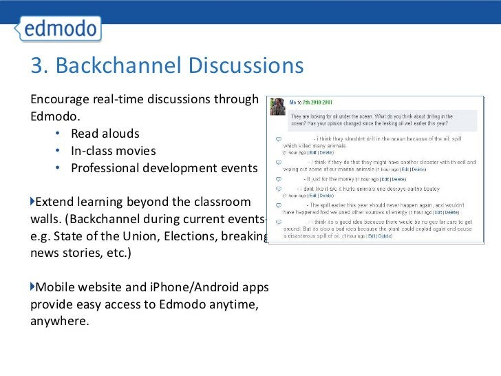 <ul><li>Encourage real-time discussions through Edmodo.  </li></ul><ul><ul><li>Read alouds </li></ul></ul><ul><ul><li>In-c...