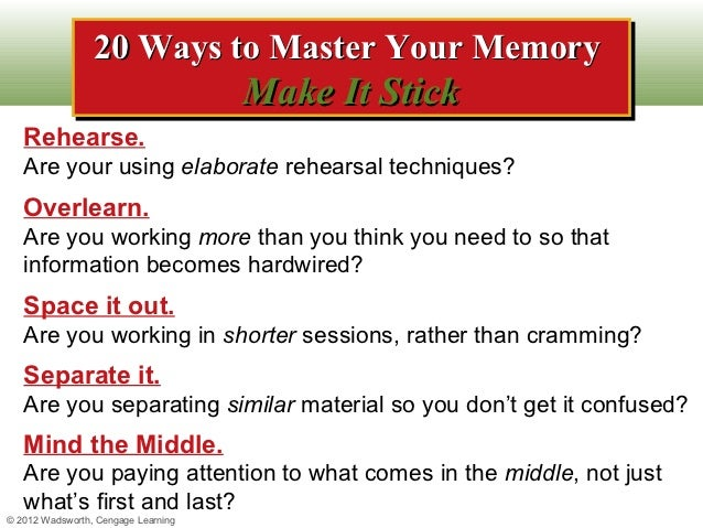 20 Ways to Master Your Memory                 20 Ways to Master Your Memory                                     Make It St...
