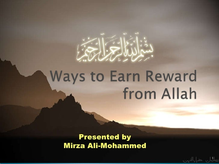 Presented by Mirza Ali-Mohammed