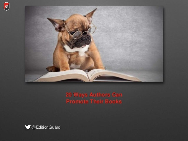 20 Ways Authors Can Promote Their Books @EditionGuard