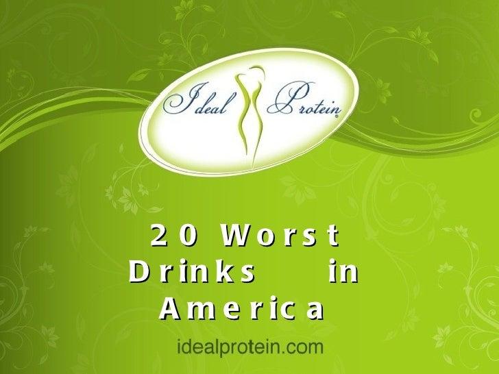 20 Worst Drinks  in America