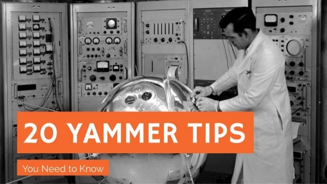 20 Yammer Tips You need to know