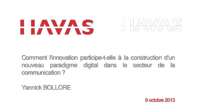 Comment l'innovation participe-t-elle à la construction d'un nouveau paradigme digital dans le secteur de la communication...
