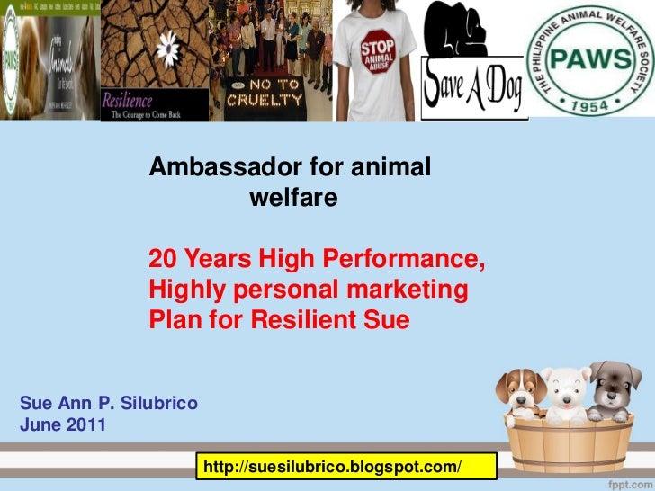 Ambassador for animal                    welfare              20 Years High Performance,              Highly personal mark...