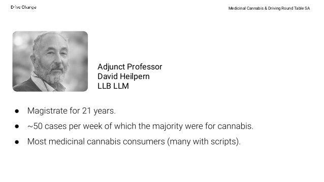 Medicinal Cannabis & Driving In Australia - South Australian Round Table Slide 2