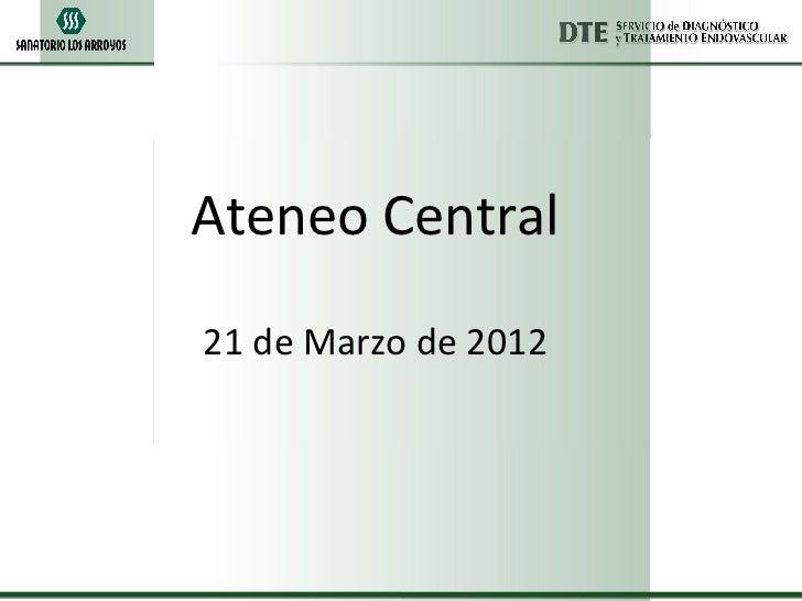 Ateneo Central21 de Marzo de 2012