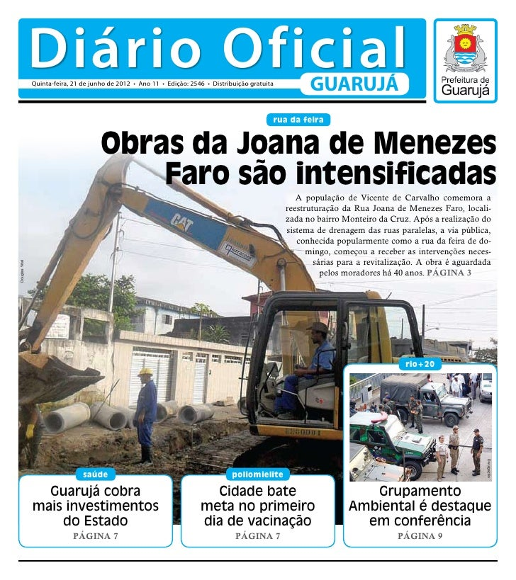 Diário Oficial                Quinta-feira, 21 de junho de 2012 • Ano 11 • Edição: 2546 • Distribuição gratuita           ...