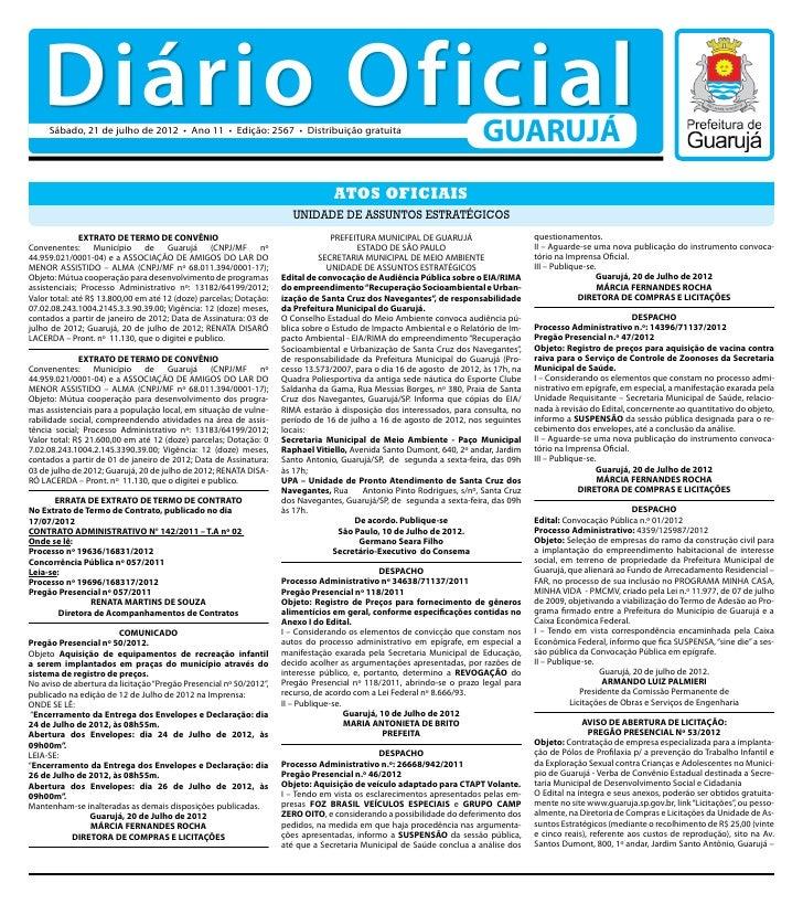 Diário Oficial     Sábado, 21 de julho de 2012 • Ano 11 • Edição: 2567 • Distribuição gratuita                            ...