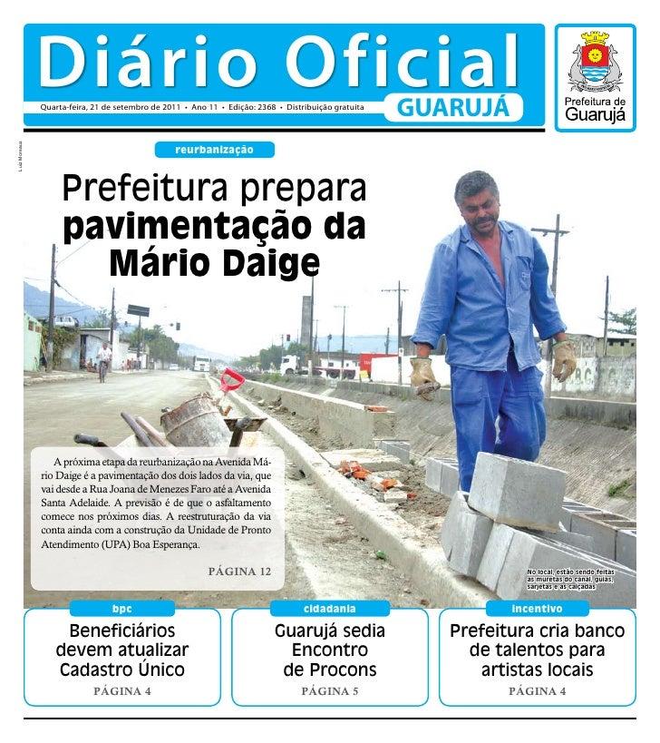 Diário Oficial               Quarta-feira, 21 de setembro de 2011 • Ano 11 • Edição: 2368 • Distribuição gratuita         ...