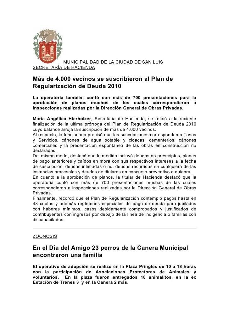 MUNICIPALIDAD DE LA CIUDAD DE SAN LUIS SECRETARÍA DE HACIENDA  Más de 4.000 vecinos se suscribieron al Plan de Regularizac...