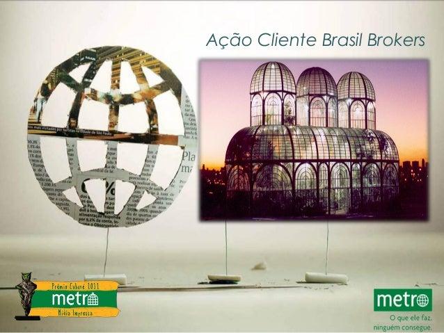 Ação Cliente Brasil Brokers