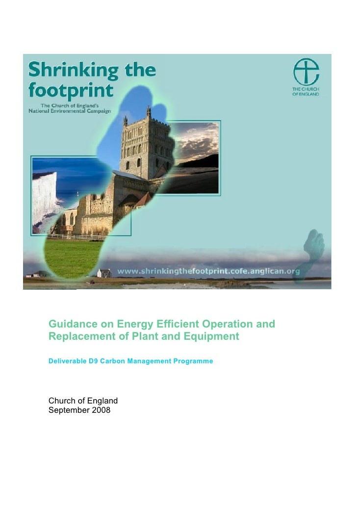 Guidance on Energy Efficient Operation andReplacement of Plant and EquipmentDeliverable D9 Carbon Management ProgrammeChur...