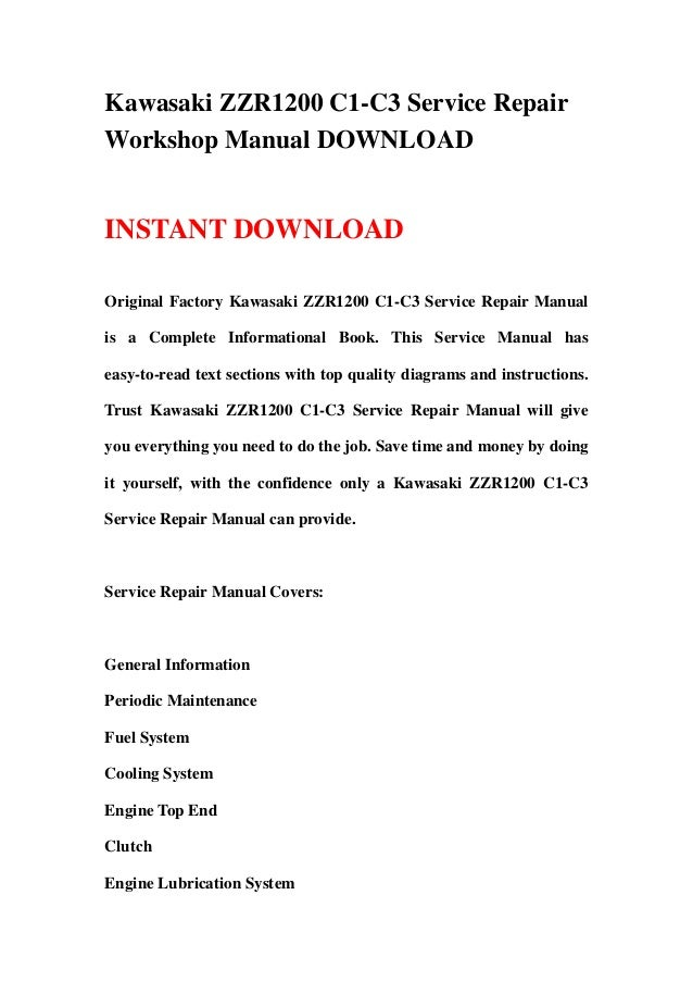 kawasaki zzr1200 c1 c3 service repair workshop manual download rh slideshare net Kawasaki ZZR1200 Craigslist Kawasaki ZZR 1400 ABS