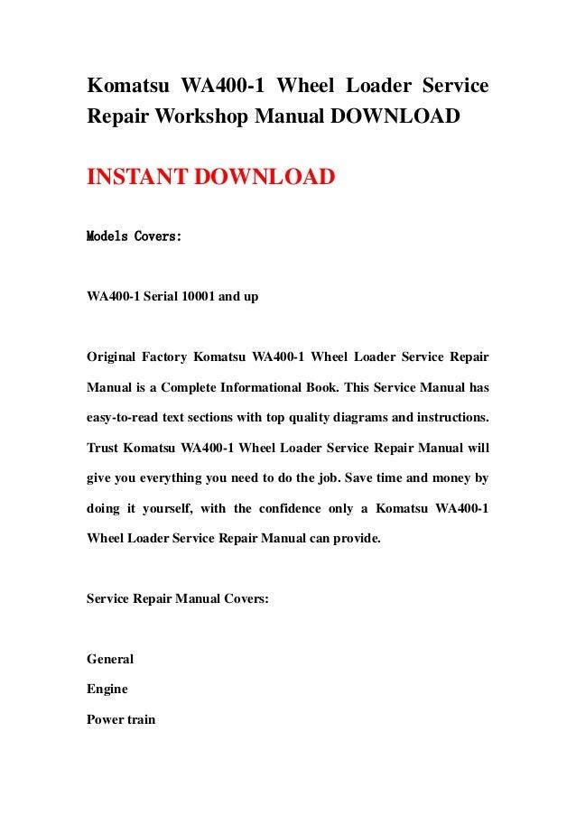 Komatsu wa400 1 wheel loader service repair workshop manual download komatsu wa400 1 wheel loader servicerepair workshop manual downloadinstant downloadmodels coverswa400 1 sciox Gallery