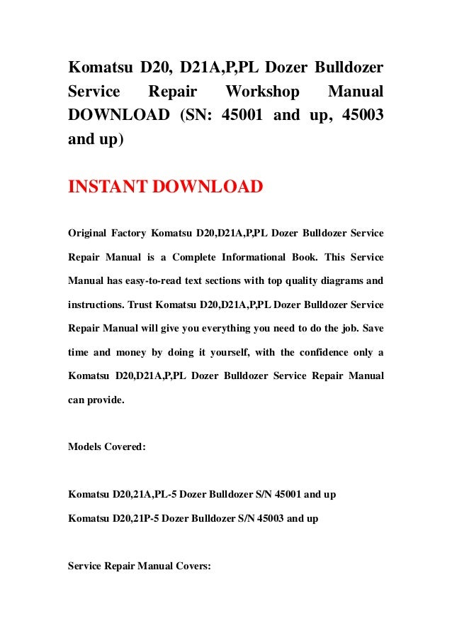 Komatsu D20, D21A,P,PL Dozer Bulldozer Service Repair Workshop Manual…