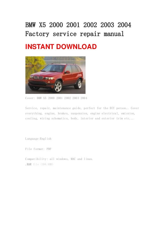 bmw x5 2000 2001 2002 2003 2004 repair manual rh slideshare net 2014 X5 BMW BMW X5 2014 Release Date